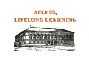 access & lifelong learning